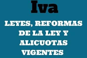 Alicuotas del IVA vigentes en Venezuela y reformas del IVA en Venezuela