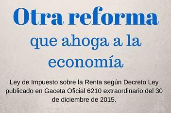 Impacto de la reforma de la Ley de Impuesto sobre la Renta