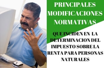Modificaciones  Normativas que inciden en el ISRL